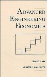 ADVANCED ENGINEERING ECONOMICS Park PDF