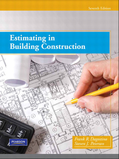 Estimating in Building Construction PDF Book by Frank R  Dagostino