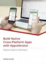 Build Native Cross-platform Apps With Appcelerator PDF