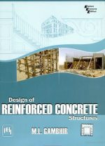 Design of Reinforced Concrete Structures By M L Gambhir