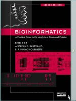Bioinformatics – A Practical Guide to the Analysis of Genes And Proteins