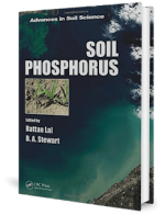 Soil Phosphorus (Advances in Soil Science) By Rattan Lal