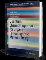 Quantum Chemical Approach for Organic Ferromagnetic Material Design by Yuriko, Yuuichi  and Akira