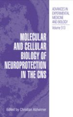 Molecular and Cellular Biology of Neuroprotection in the CNS – Christian Alzheimer