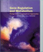 Gene Regulation and Metabolism Post-Genomic Computational Approaches – Julio Collado-Vides