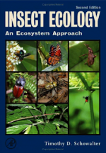 Insect Ecology, An Ecosystem Approach 2nd Ed. – T. Schowalter (AP, 2006)