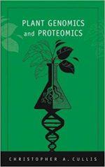 Plant Genomics and Proteomics –  Christopher A. Cullis