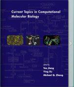 Current Topics in Computational Molecular Biology – Tao Jiang , Ying Xu , Michael Q. Zhang