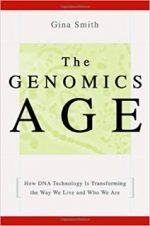 The Genomics Age – Gina Smith