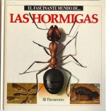 Ants The Fascinating World Of The – Parramon Norma 1991