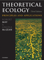 Theoretical Ecology Principles and Applications – R. May A. McLean