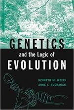 Genetics and the Logic of Evolution – Kenneth M. Weiss
