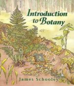 Introduction to Botany – James Schooley