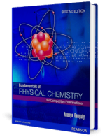 Fundamentals of Physical Chemistry for Competitive Examinations, 2nd Edition by Ananya Ganguly