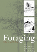 Foraging, Behavior and Ecology – D. Stephens (Chicago, 2007)