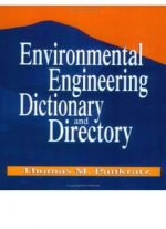 Environmental Engineering Dictionary and Directory by Thomas M. Pankratz