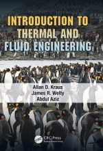 Introduction to Thermal and Fluid Engineering By Allen Kraus