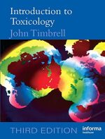 Introduction to Toxicology, 3rd Edition by Timbrell, John A