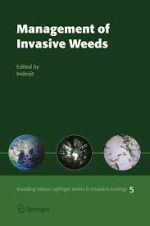 Management of Invasive Weeds Invading Nature Springer Series in Invasion Ecology, Volume 5 by James A. Drake