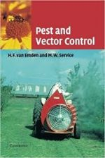 Pest and Vector Control by H. F. van Emden and M. W. Service