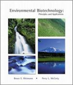 Environmental Biotechnology Principles and Applications – Bruce E. Rittmann, Perry L. McCarty