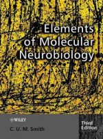 Elements of Molecular Neurobiology 3d ed – C. U. M. Smith