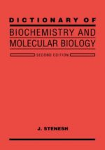 Dictionary Of Biochemistry And Molecular Biology 2d ed – J. STENESH