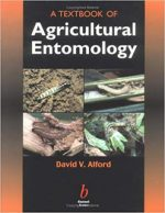 A Textbook of Agricultural Entomology – D. Alford (Blackwell, 1999)