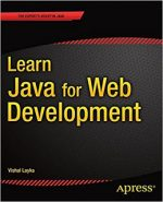 Learn Java for Web Development: Modern Java Web Development