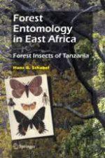 Forest Entomology in East Africa – H. Schabel (Springer, 2006)