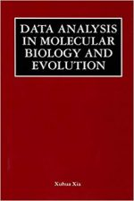 Data Analysis in Molecular Biology and Evolution –  Xuhua Xia