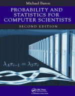 Probability and Statistics for Computer Scientists by Michael Baron