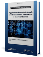 Applied Mathematical Models and Experimental Approaches in Chemical Science