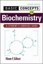 Basic Concepts in Biochemistry A Student's Survival Guide  2d Edition –  Hiram F. Gilbert