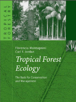 Tropical Forest Ecology – F. Montagnini