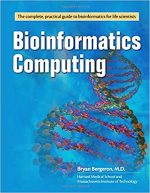 Bioinformatics Computing – Bryan Bergeron