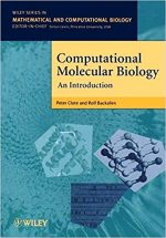 Computational Molecular Biology An Introduction – Peter Clote, Rolf Backofen