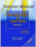 ELECTRONIC DEVICES AND CIRCUIT THEORY by ROBERT BOYLESTAD Solution Manual