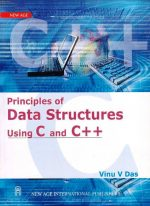 Principles of Data Structures using C & c++ by Vinu V Das