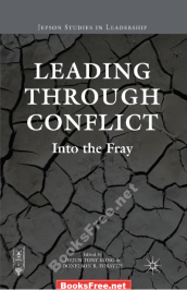 Leading Through Conflict Into the Fray