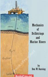 mechanics of drillstrings and marine risers
