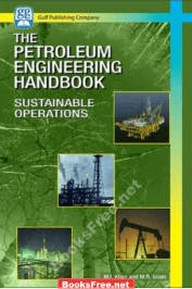 petroleum engineering handbook petroleum engineering handbook for the practicing engineer petroleum engineering handbook bradley petroleum engineering handbook by h. b. bradley petroleum engineering handbook general engineering petroleum engineering handbook volume 5 pdf petroleum engineering handbook volume 7 pdf