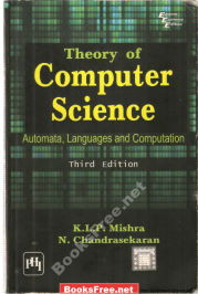 theory of computer science automata languages and computation theory of computer science automata languages and computation by mishra k.l.p theory of computer science automata languages and computation pdf download theory of computer science (automata languages and computation) third edition pdf