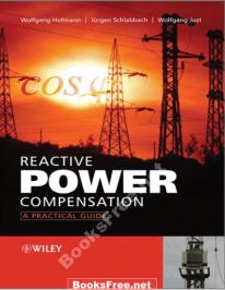 reactive power compensation a practical guide pdf reactive power compensation a practical guide reactive power compensation – a practical guide by wolfgang hofmann