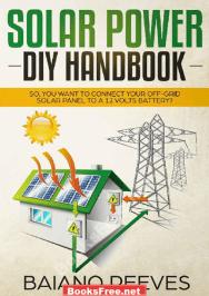 solar power diy handbook by baiano reeves,solar power diy handbook by baiano reeves,solar power diy handbook pdf,