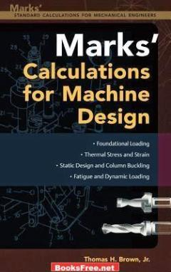 Mark's Calculations for Machine Design book