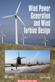 wind power generation and wind turbine design pdf wind power generation and wind turbine design wei tong pdf