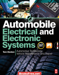Automobile Electrical and Electronic Systems by Denton