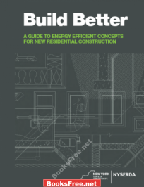 Build Better A Guide to Energy Efficient Concepts PDF