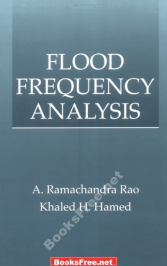 flood frequency analysis by gumbel method flood frequency analysis by weibull method flood frequency analysis bulletin 17b flood frequency analysis based on simulated peak discharges bivariate flood frequency analysis using the copula method bayesian mcmc flood frequency analysis with historical information flood frequency analysis of river jhelum in kashmir basin regional flood frequency analysis of the pannonian basin